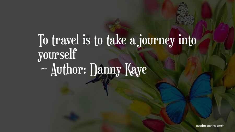 Danny Kaye Quotes 1614029