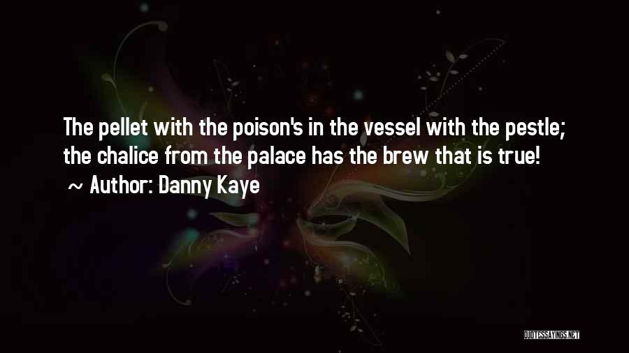 Danny Kaye Quotes 1631721