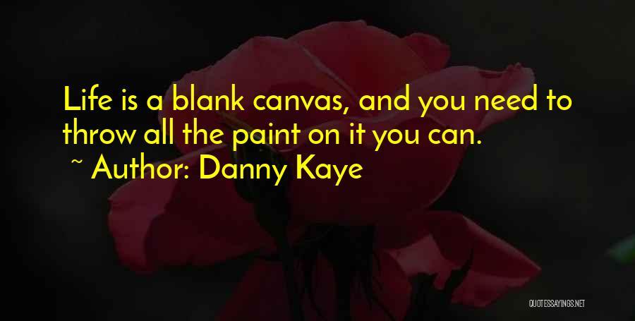 Danny Kaye Quotes 2039702