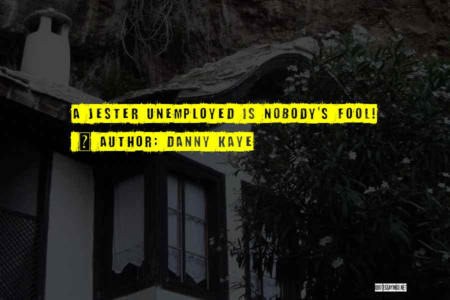 Danny Kaye Quotes 316844