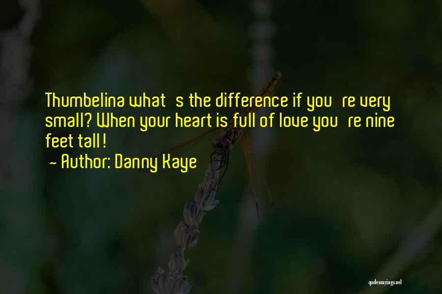 Danny Kaye Quotes 559336