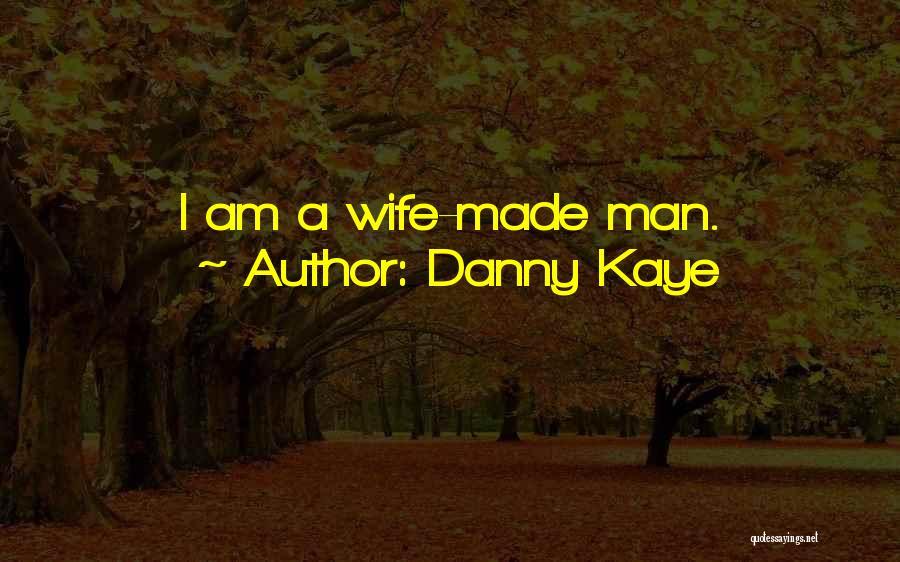 Danny Kaye Quotes 742524