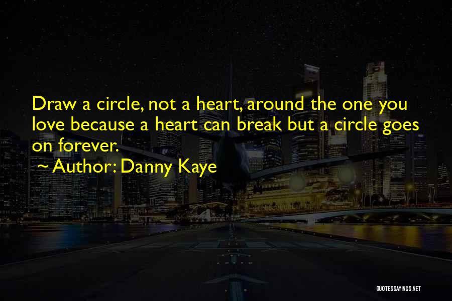 Danny Kaye Quotes 927764