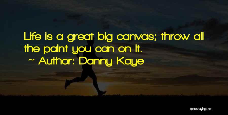 Danny Kaye Quotes 964494