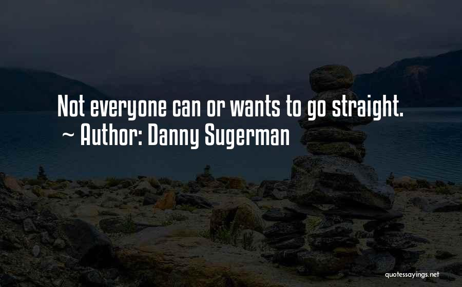 Danny Sugerman Quotes 1773995