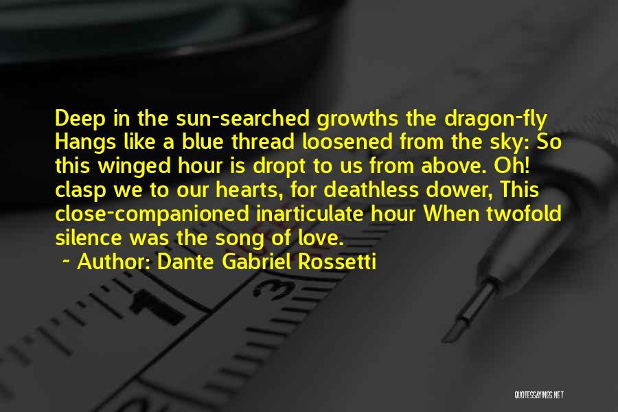 Dante Gabriel Rossetti Quotes 1098548