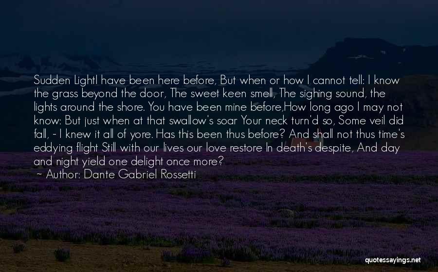 Dante Gabriel Rossetti Quotes 1210147