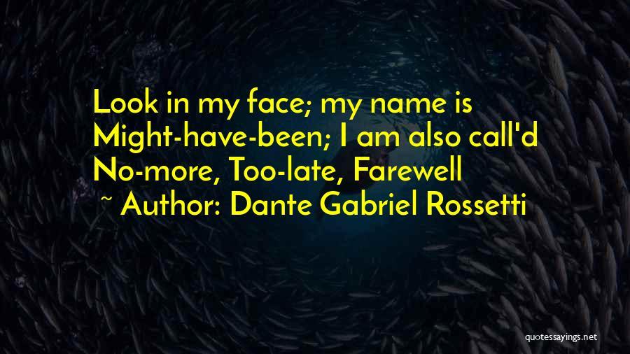 Dante Gabriel Rossetti Quotes 1211208