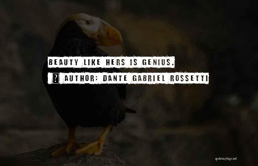 Dante Gabriel Rossetti Quotes 1797647