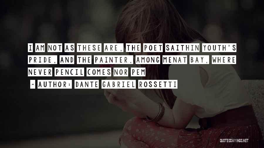 Dante Gabriel Rossetti Quotes 2135371