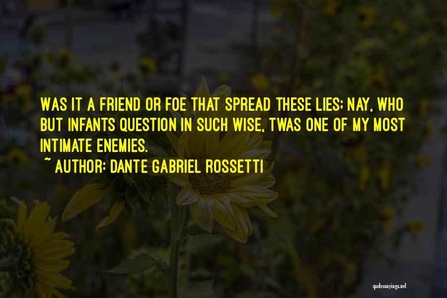 Dante Gabriel Rossetti Quotes 278864