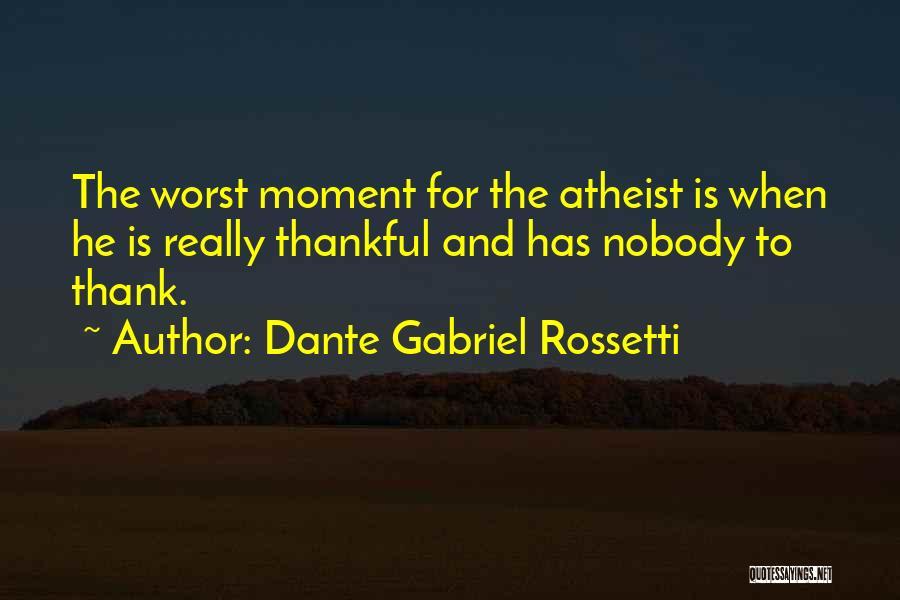 Dante Gabriel Rossetti Quotes 387222