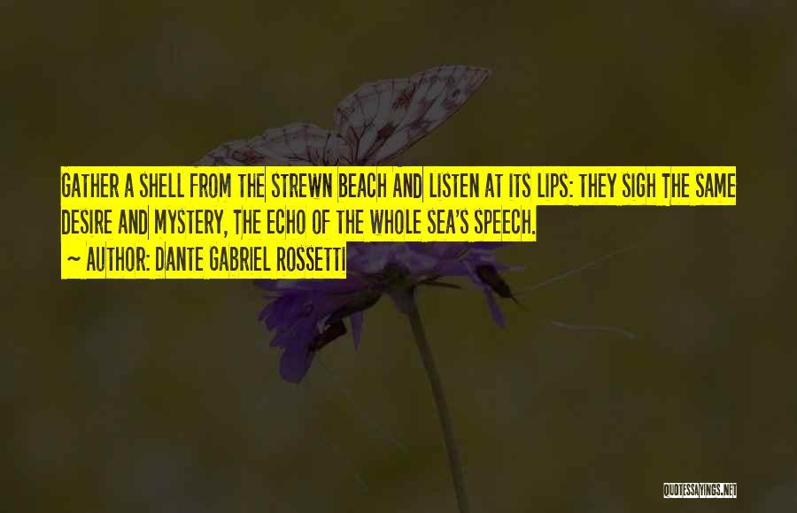Dante Gabriel Rossetti Quotes 520814