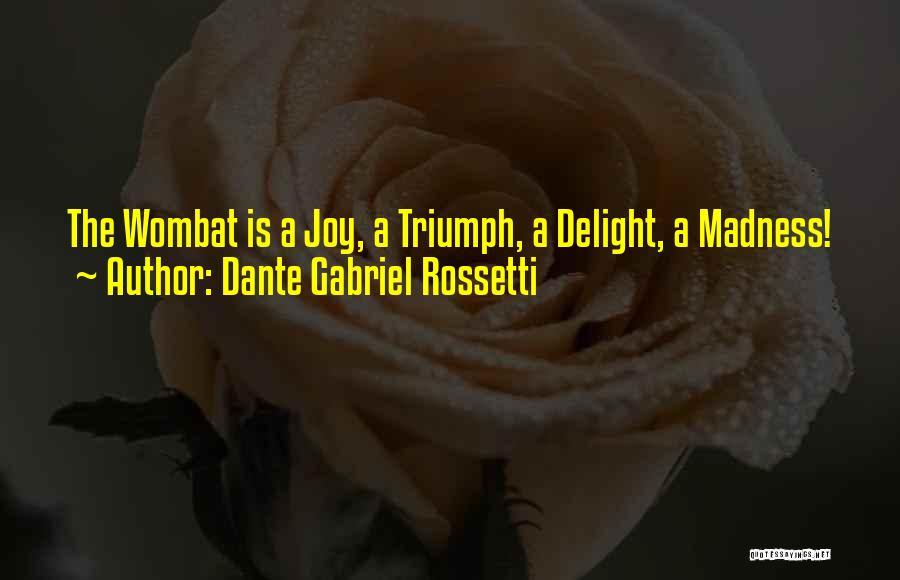 Dante Gabriel Rossetti Quotes 695592