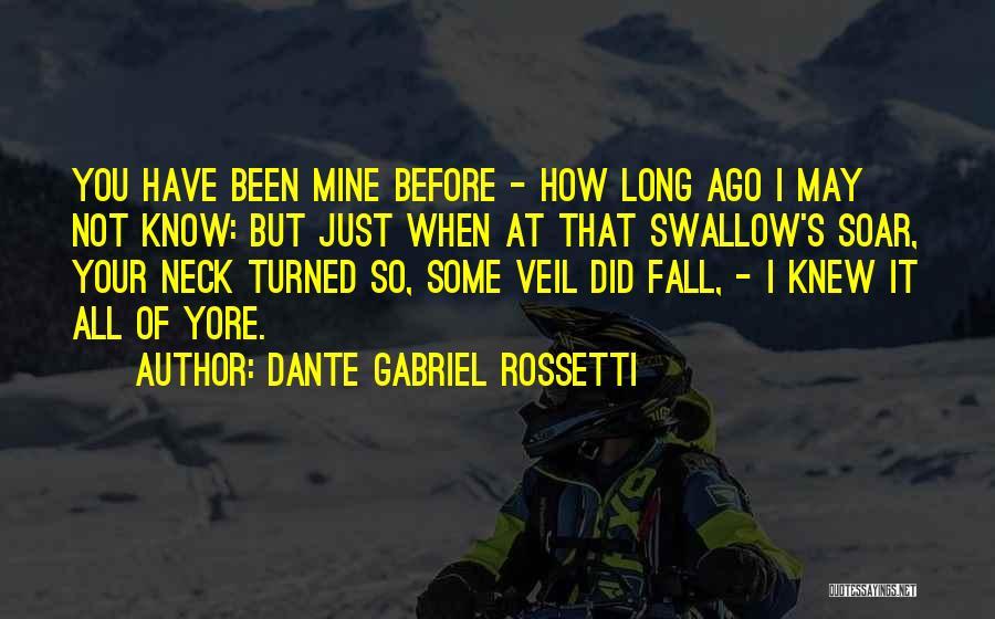 Dante Gabriel Rossetti Quotes 717300
