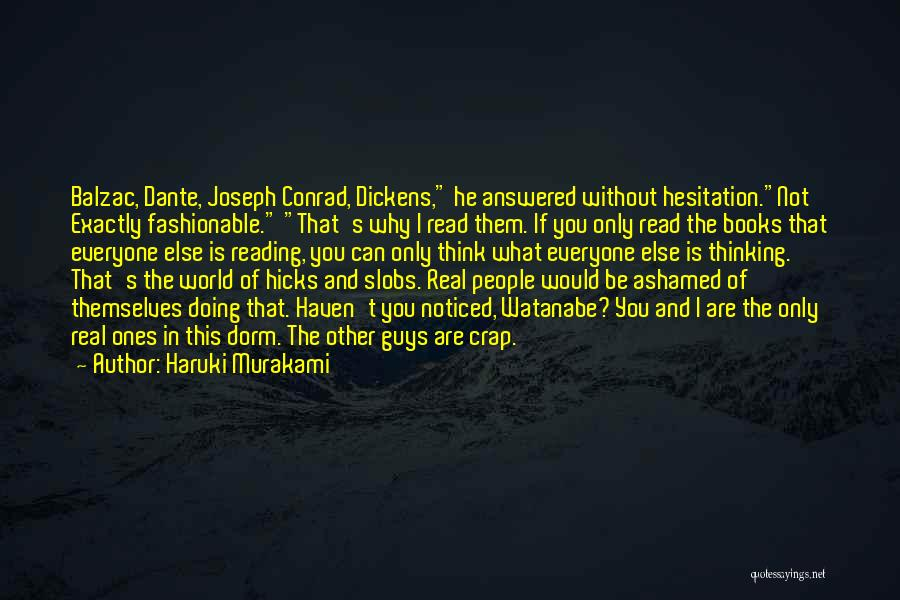 Dante Hicks Quotes By Haruki Murakami