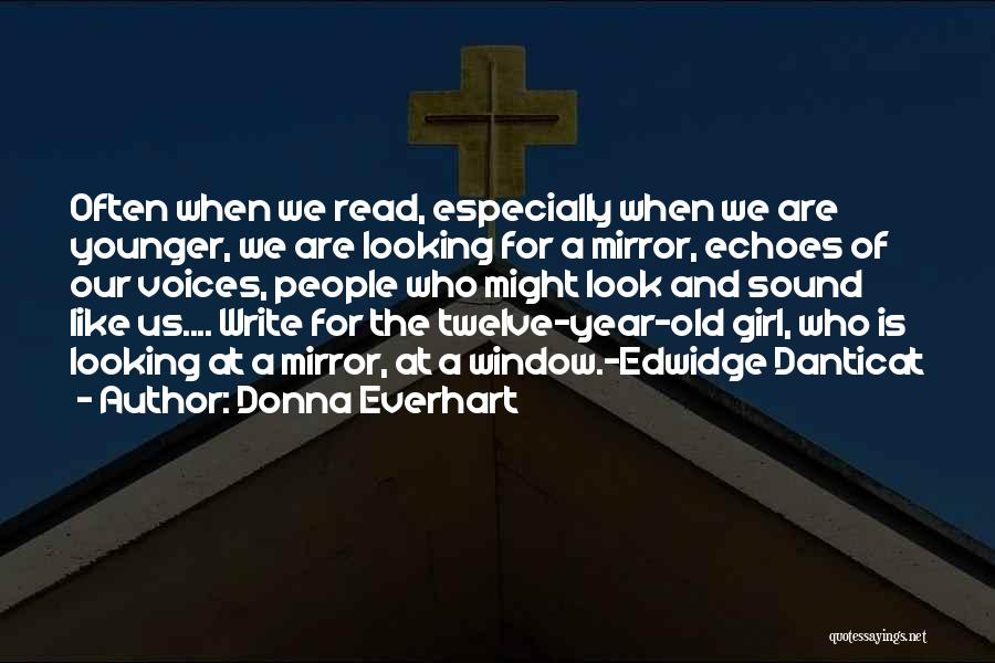 Danticat Quotes By Donna Everhart