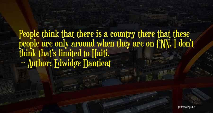 Danticat Quotes By Edwidge Danticat