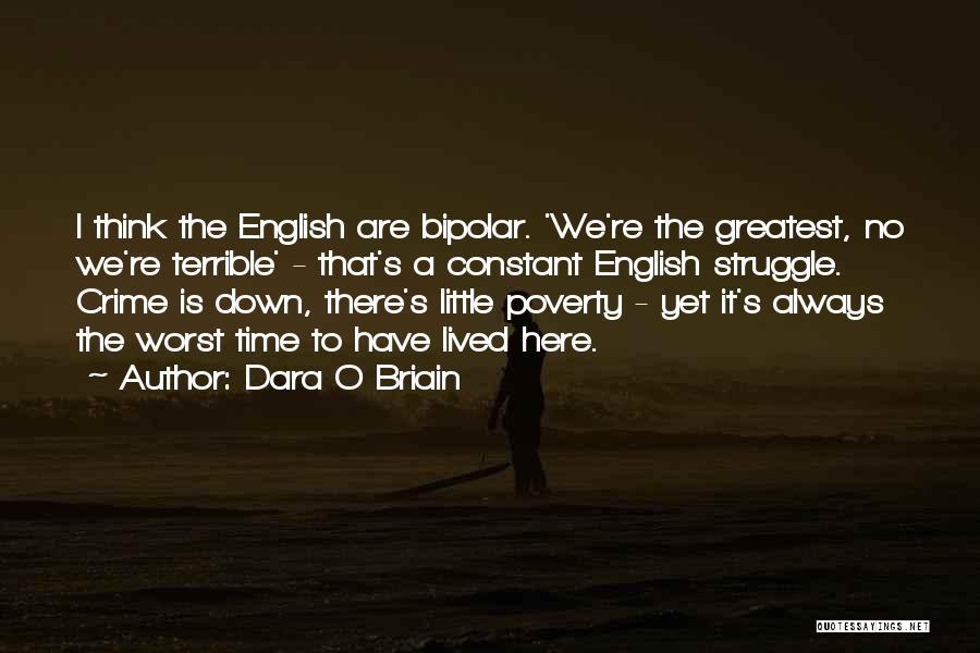 Dara O'briain Quotes By Dara O Briain