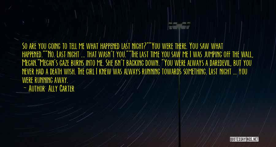 Daredevil Quotes By Ally Carter