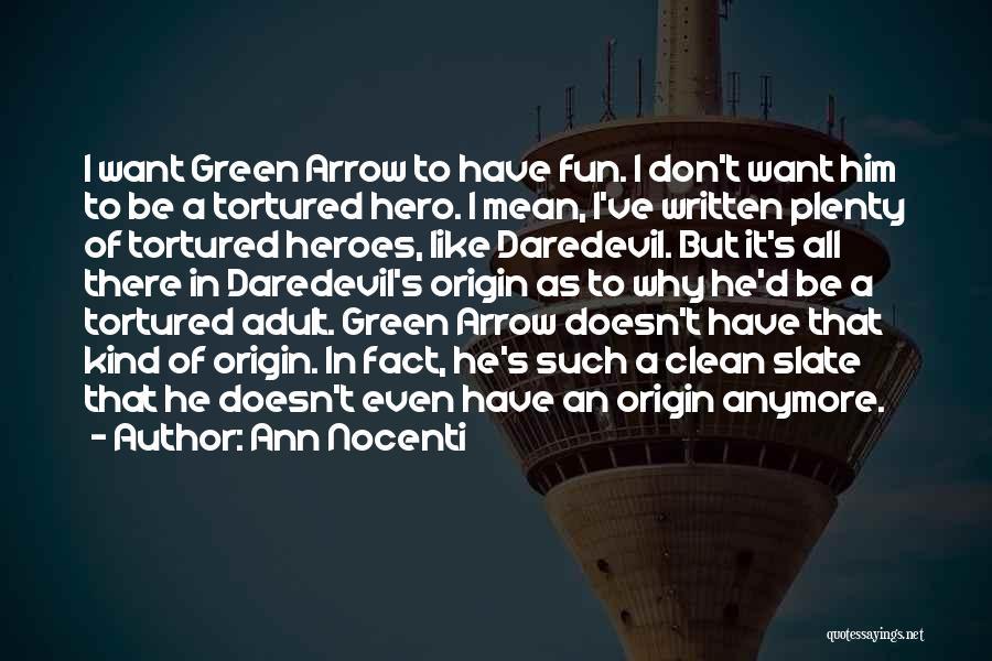 Daredevil Quotes By Ann Nocenti