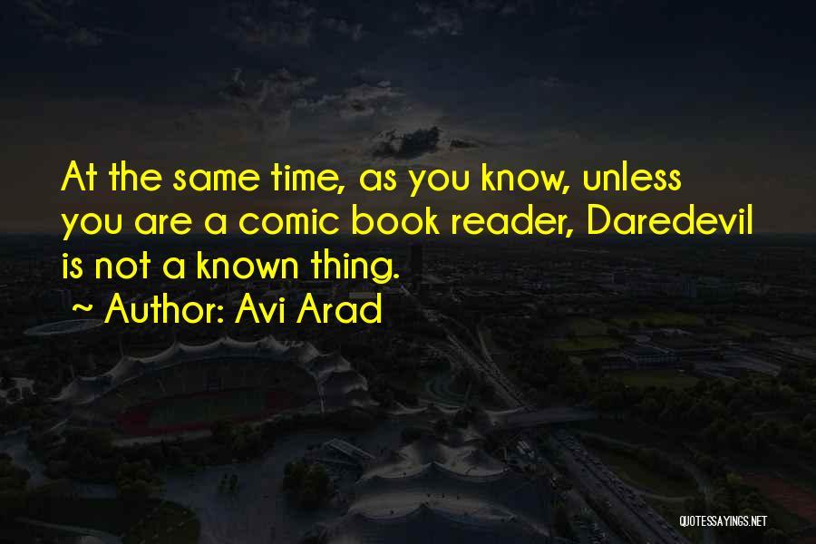 Daredevil Quotes By Avi Arad