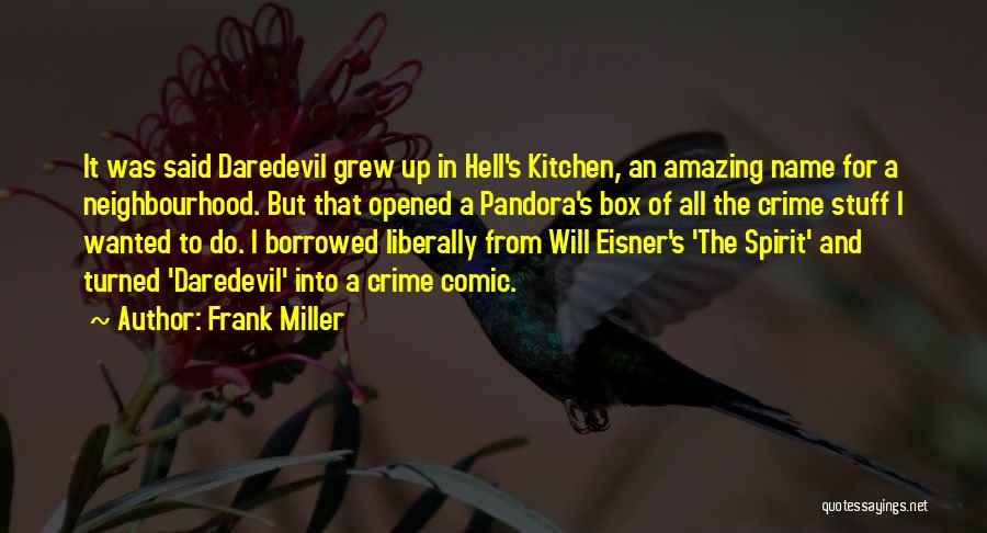 Daredevil Quotes By Frank Miller