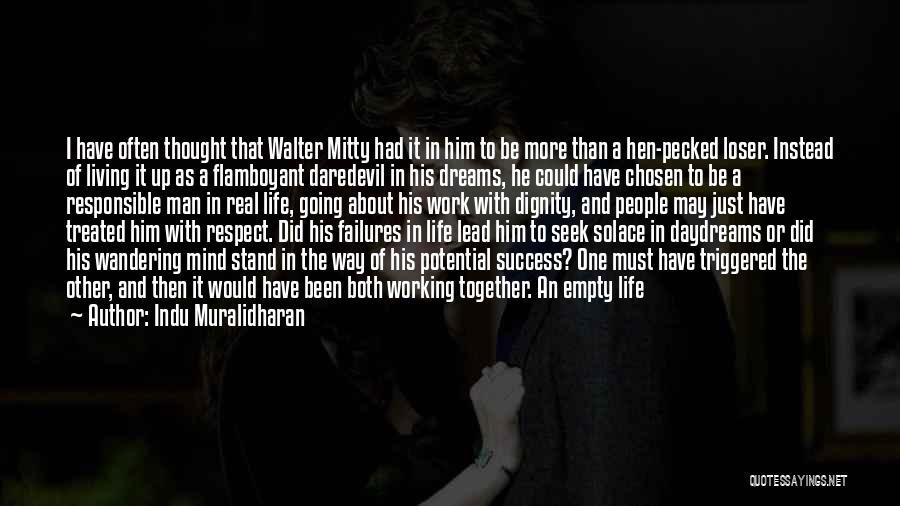 Daredevil Quotes By Indu Muralidharan