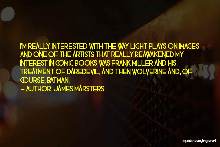 Daredevil Quotes By James Marsters