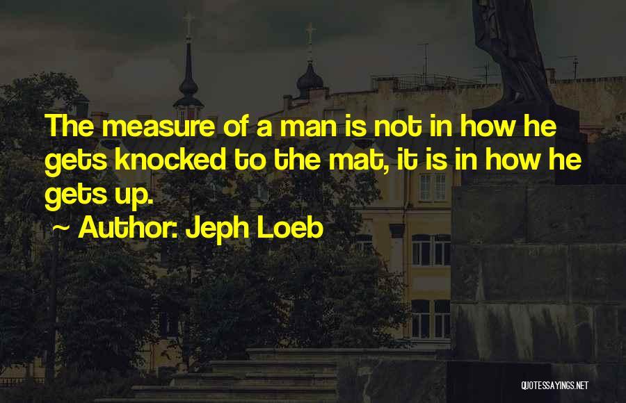 Daredevil Quotes By Jeph Loeb