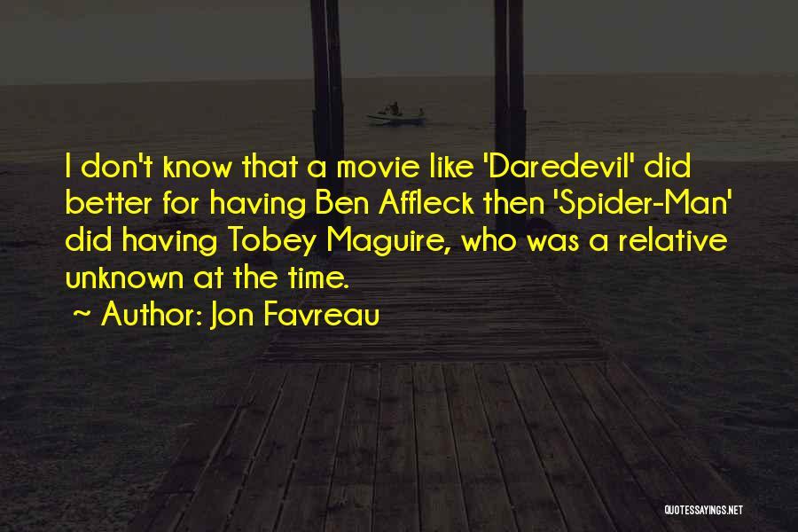 Daredevil Quotes By Jon Favreau