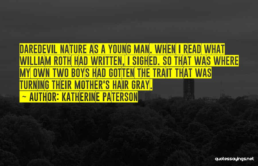 Daredevil Quotes By Katherine Paterson