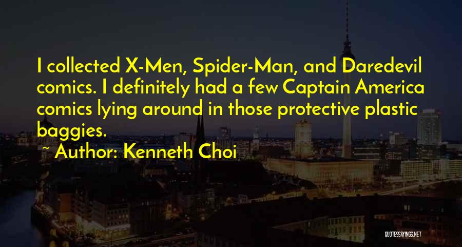Daredevil Quotes By Kenneth Choi