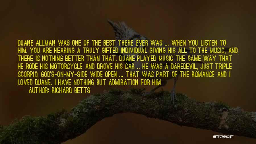 Daredevil Quotes By Richard Betts