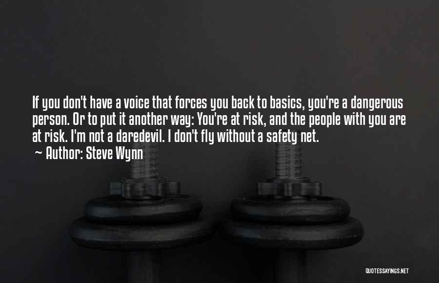 Daredevil Quotes By Steve Wynn