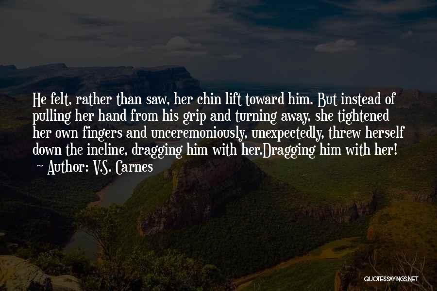 Daredevil Quotes By V.S. Carnes