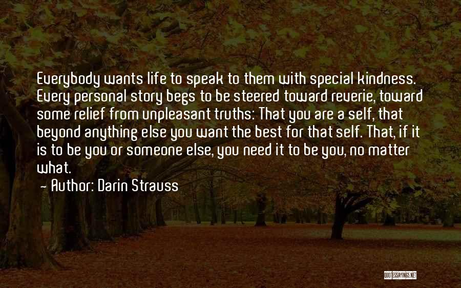 Darin Quotes By Darin Strauss