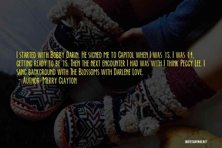 Darin Quotes By Merry Clayton