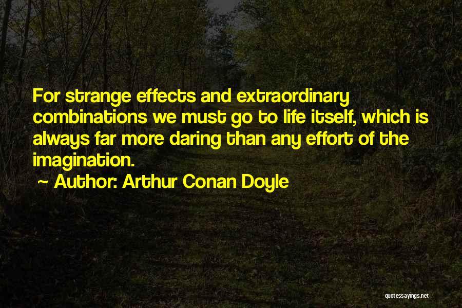 Daring Life Quotes By Arthur Conan Doyle