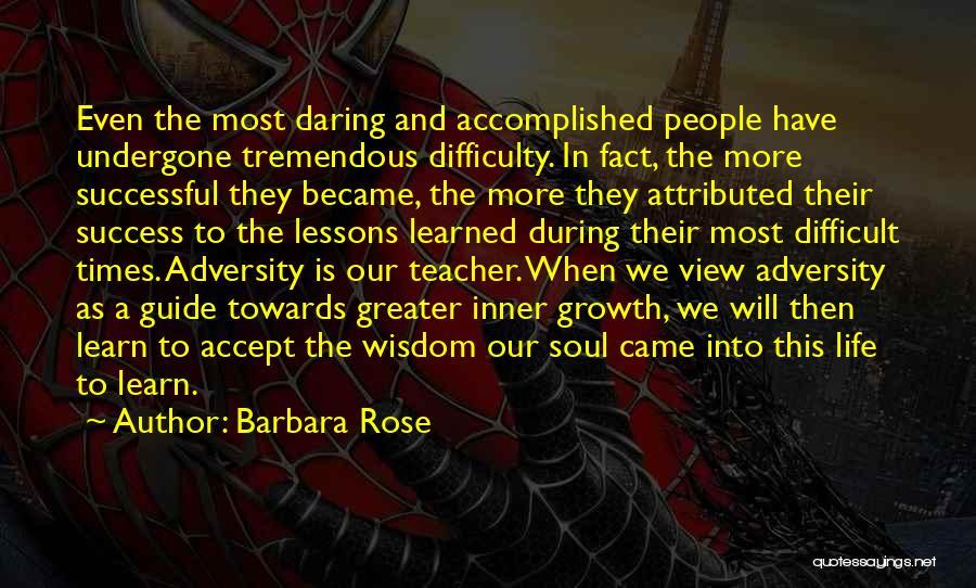 Daring Life Quotes By Barbara Rose