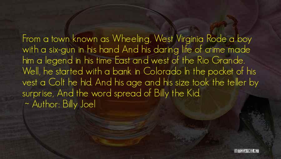 Daring Life Quotes By Billy Joel