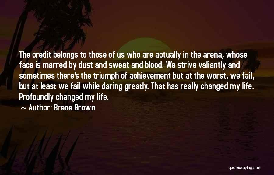 Daring Life Quotes By Brene Brown