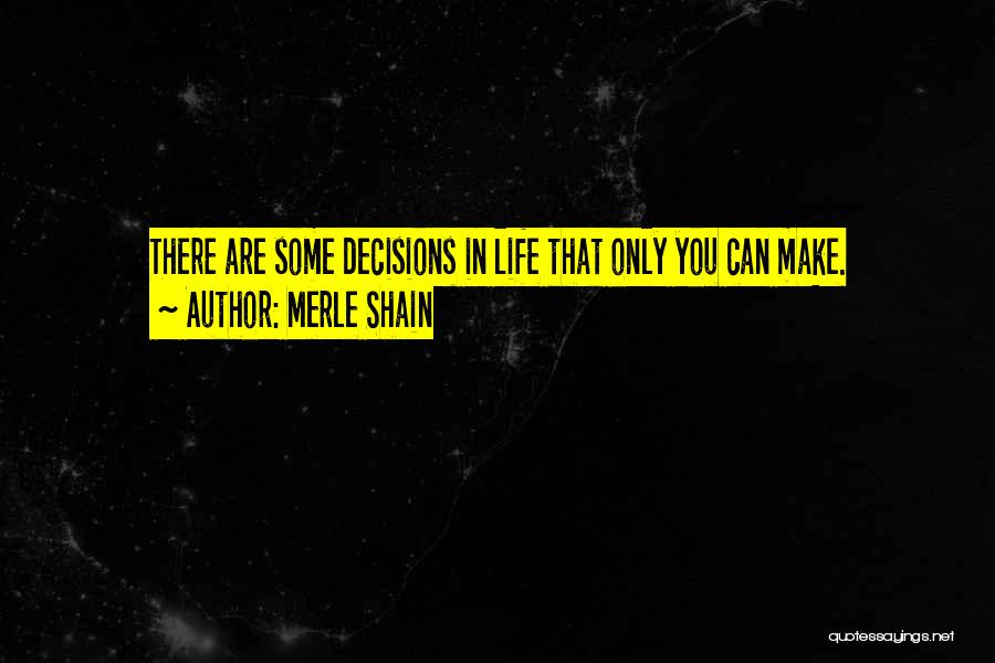 Daring Life Quotes By Merle Shain