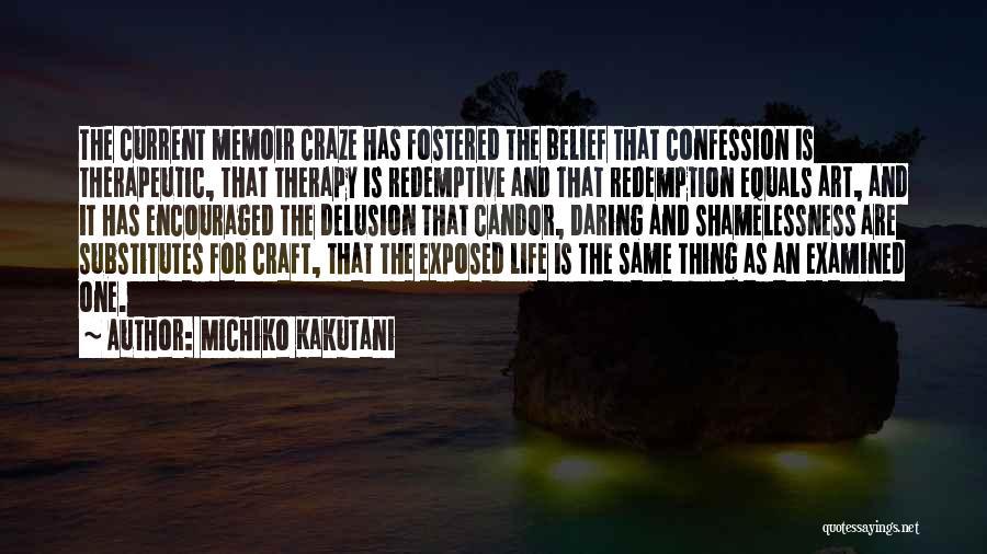 Daring Life Quotes By Michiko Kakutani