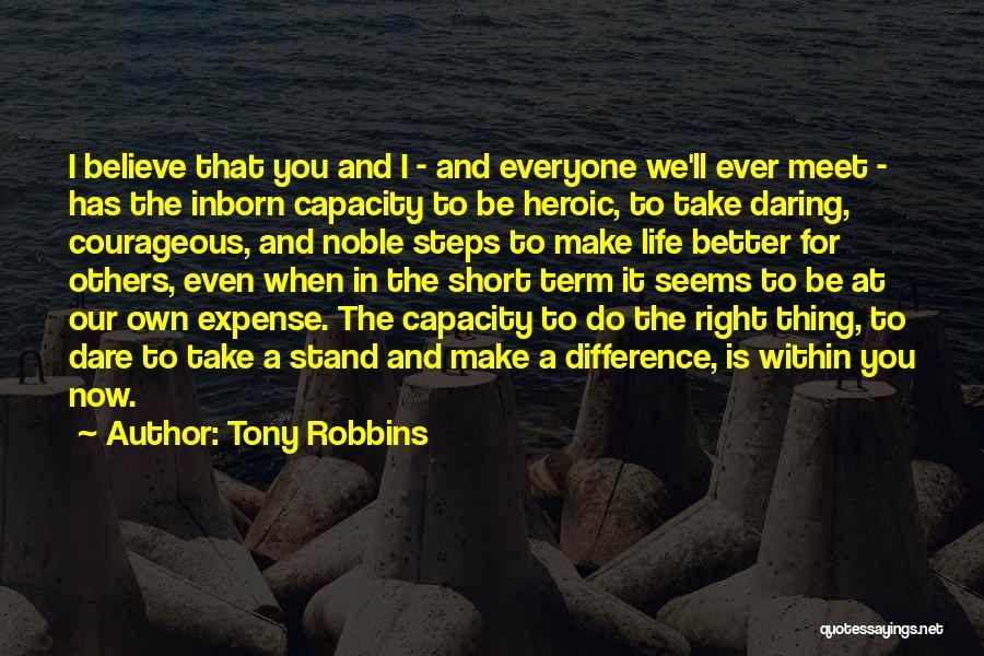 Daring Life Quotes By Tony Robbins