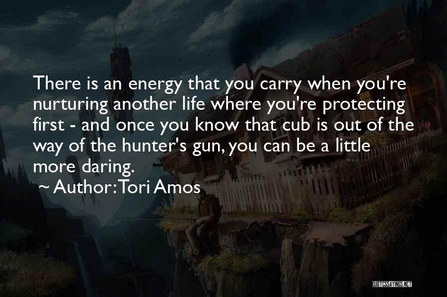 Daring Life Quotes By Tori Amos