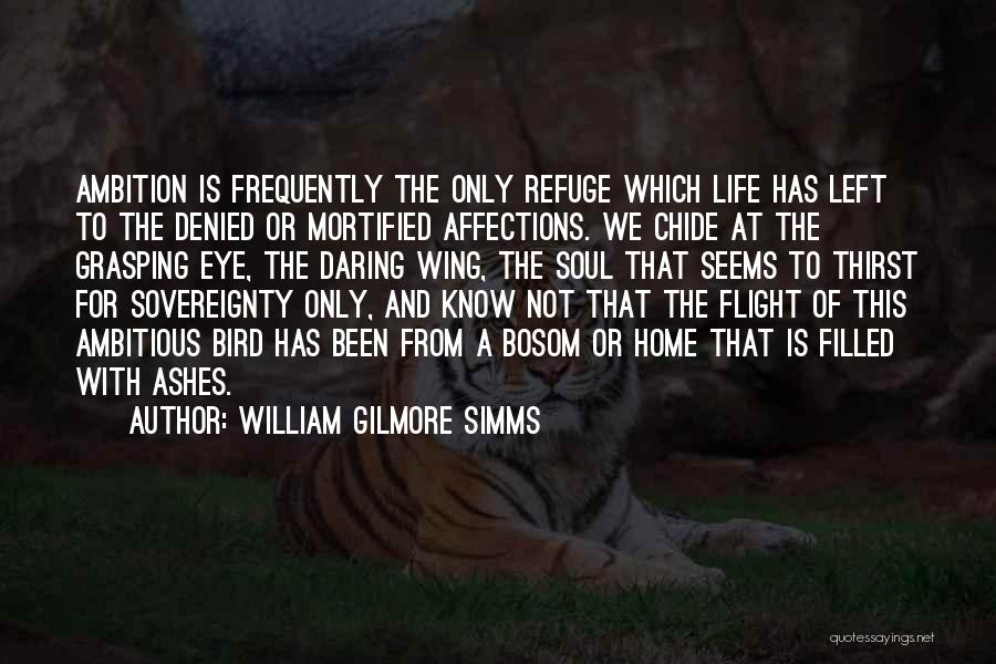 Daring Life Quotes By William Gilmore Simms