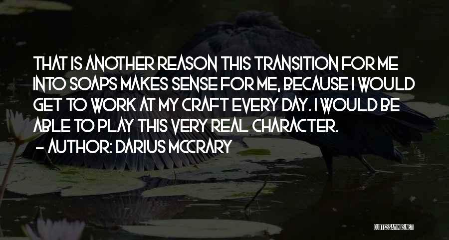 Darius 1 Quotes By Darius McCrary