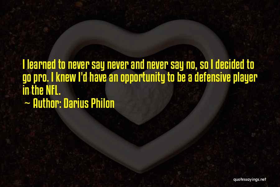 Darius 1 Quotes By Darius Philon
