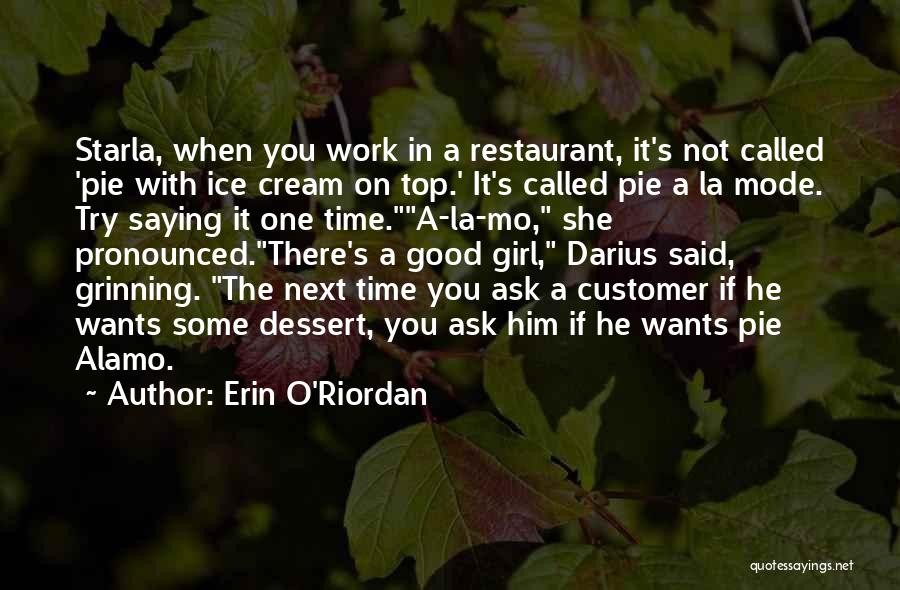 Darius 1 Quotes By Erin O'Riordan